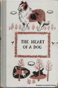 The Heart of A Dog by Albert Payson Terhune
